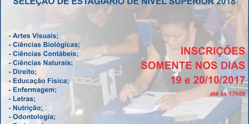 SELEÇÃO DE ESTAGIÁRIO DE NÍVEL SUPERIOR 2018