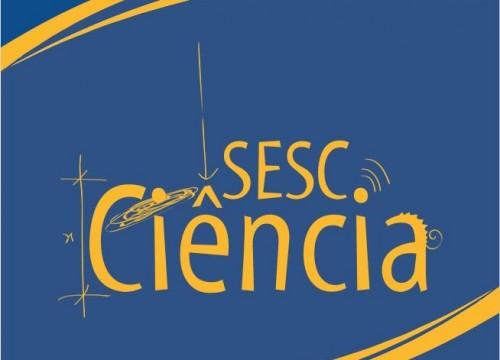 Sesc Amapá participa da Semana Nacional de Ciência e Tecnologia 2017