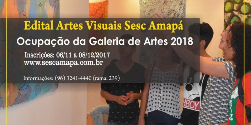 Edital para compor o calendário de 2018 da Galeria de Artes do SESC Amapá