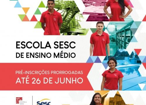 Escola Sesc de Ensino Médio prorroga inscrições para processo seletivo 2021