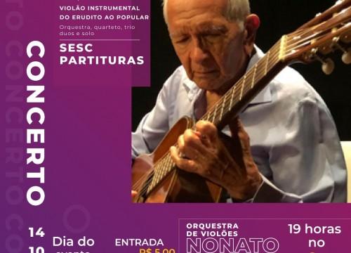 Projeto Concertos Sesc Partituras faz homenagem ao músico Nonato Leal