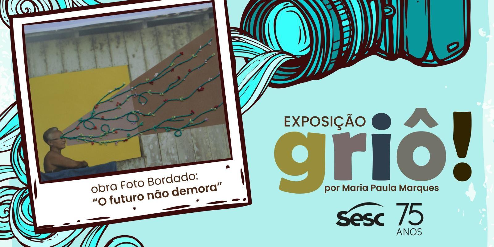 """Sesc Amapá promove exposição """"Griô!"""" que retrata o cotidiano da Vila do Carmo do Macacoari"""
