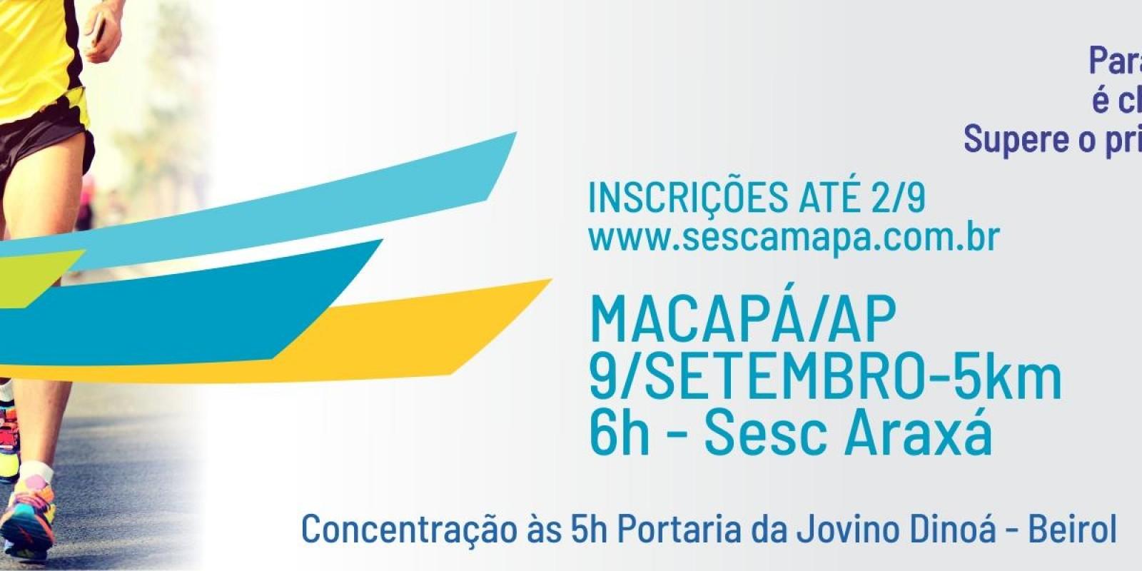 CIRCUITO SESC DE CORRIDAS - ETAPA MACAPÁ