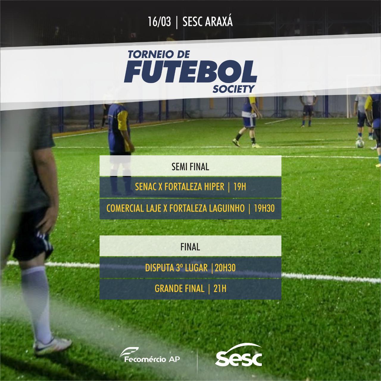 SEMI FINAL E FINAL TORNEIO DE FUTEBOL SOCIETY - INVERNO