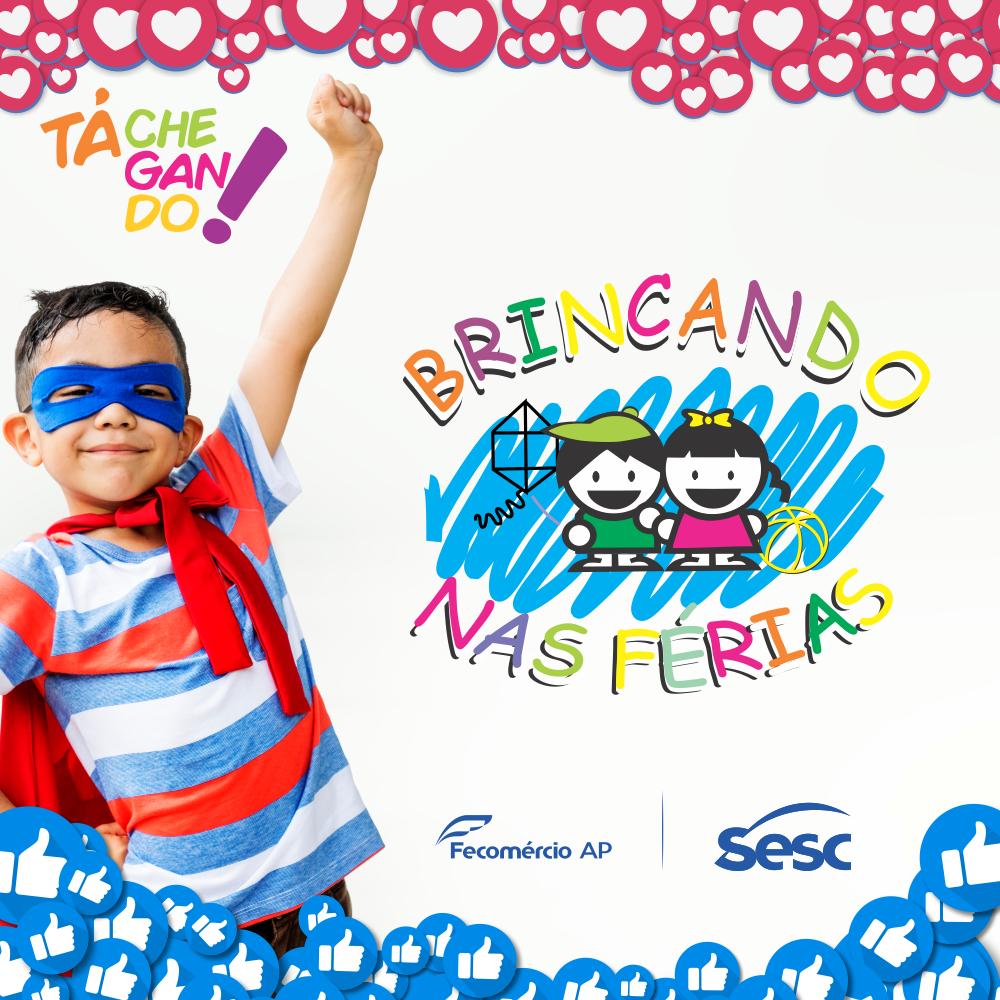 Sesc Ap realiza o projeto Brincando nas férias para crianças
