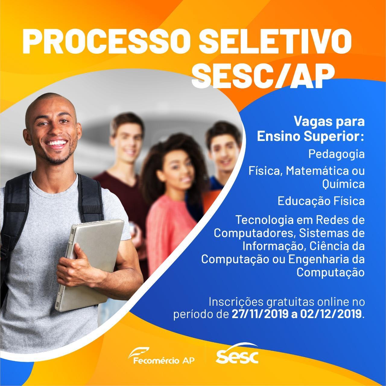 Processo Seletivo Sesc/AP nº 026/2019 - Estágio de Ensino Superior