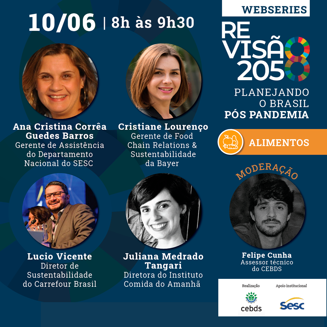 Sesc participa de webinar do CEBDS sobre desafios do setor de alimentos na fase pós-pandemia