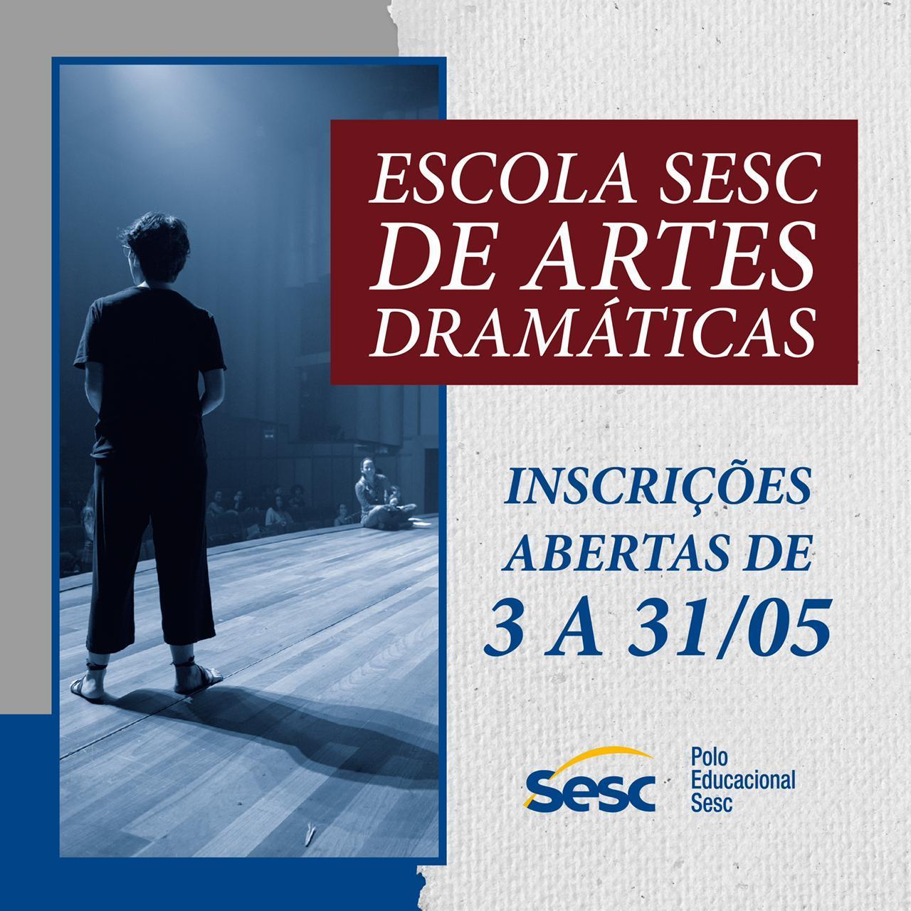 Escola Sesc de Artes Dramáticas abre vagas gratuitas para qualificação profissional de atores e atrizes