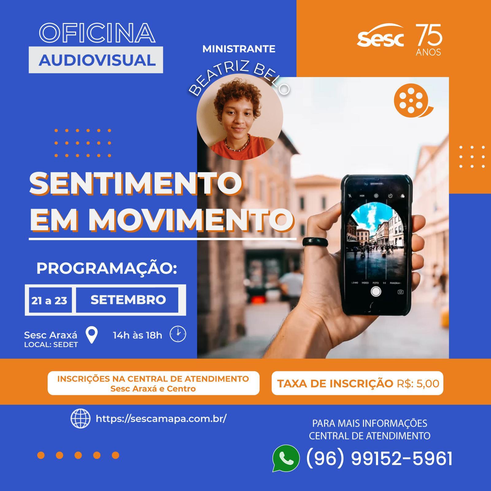 Sesc promove #Oficina de Produção Audiovisual com uso do celular